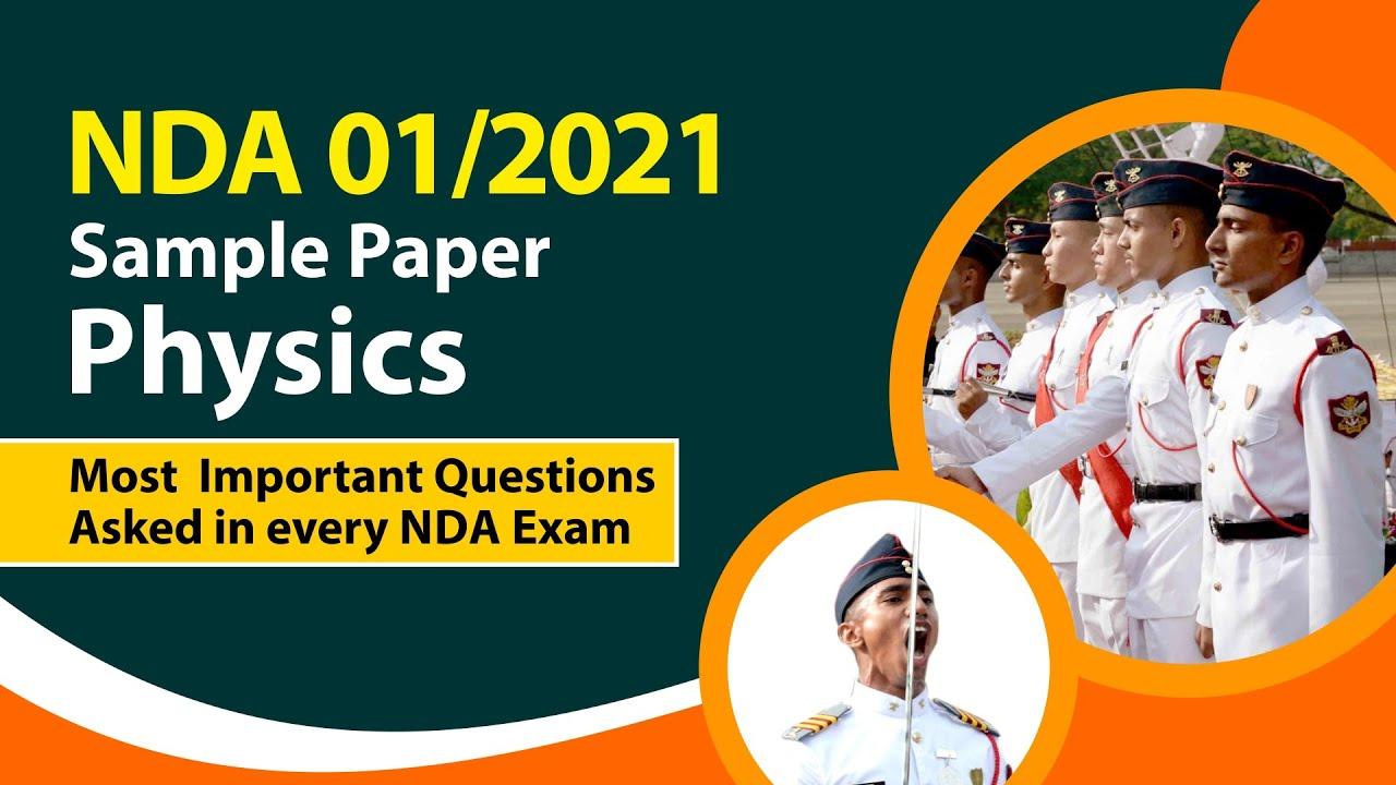 NDA 1 2021 Sample Paper | NDA 1 2021 Exam | NDA 1 2021 Physics Syllabus | Best NDA Coaching