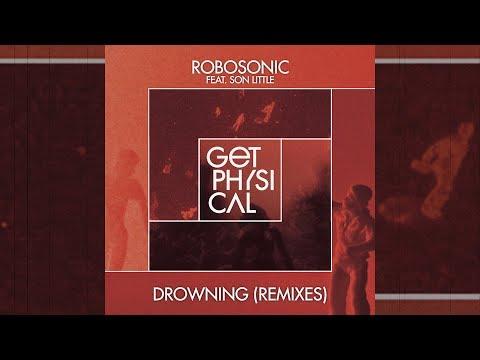 Robosonic feat. Son Little - Drowning (Djuma Soundsystem Remix)