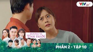 Hương vị tình thân   Phần 2 - Tập 10   Nam gặp lại Long, tuyên bố mình không dại trai như Diệp