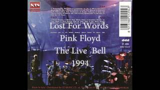 Pink Floyd - Lost For Words (The Live Bell, 1994)