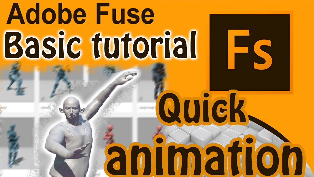 Adobe Fuse CC Free Tutorial - Animation 3D characters [Mixamo]