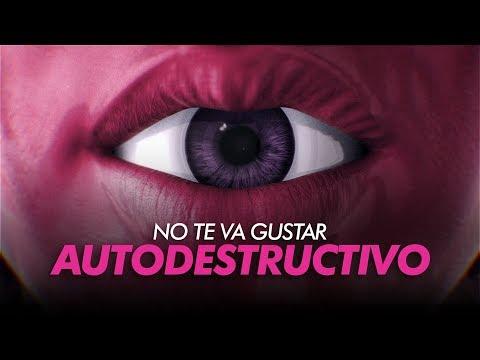No Te Va Gustar - Autodestructivo (video oficial)