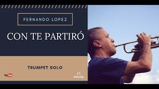 FERNANDO LOPEZ - CON TE PARTIRÓ (Solo Trumpet) - Italian Music