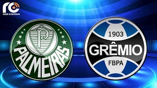Palmeiras 2x0 Grêmio   AO VIVO   Brasileirão