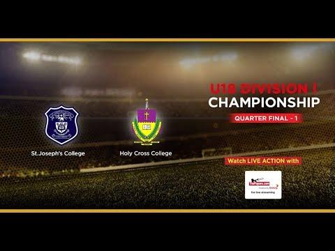 St.Joseph's College v Holy Cross College – U18 Division I (Quarter Final)