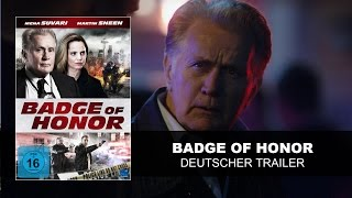 Badge Of Honor (Deutscher Trailer) | Martin Sheen, Mena Suvari | HD | KSM