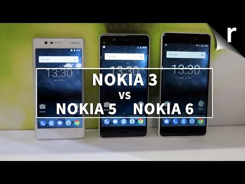 Nokia 3 vs Nokia 5 vs Nokia 6: What