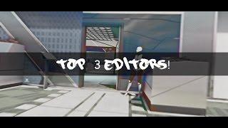 Top 3 Editors of The Week - 1