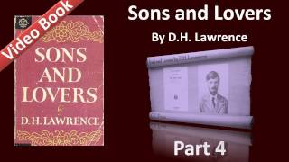 Part 04 - Sons and Lovers Audiobook by D. H. Lawrence (Ch 07)(, 2011-12-02T09:33:04.000Z)