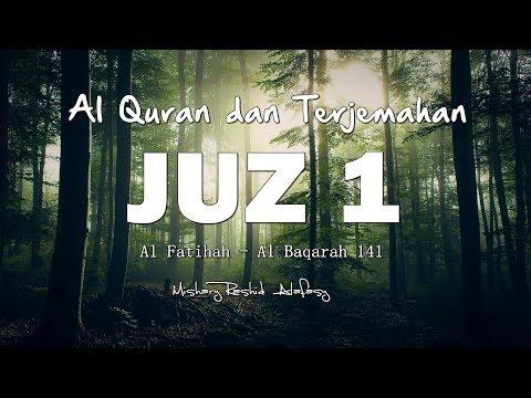 Juzz 1 Al Quran Dan Terjemahan Indonesia (Audio)