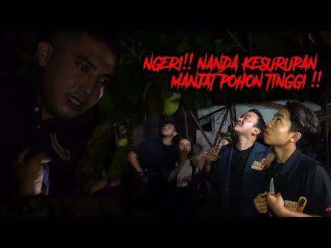 NGERI !! NANDA KESURUPAN MANJAT POHON TINGGI SAMPE PENGEN JATOH!!
