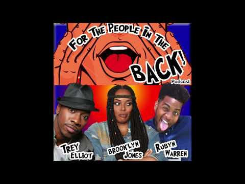 For The People In The Back – Episode 6 – Ayesha Curry, Tiffany Haddish & More