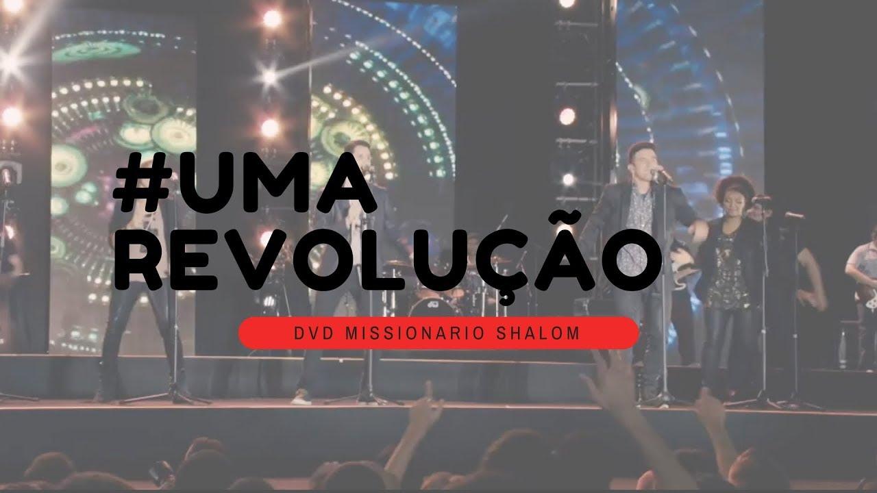 Uma Revolução (DVD MISSIONARIO SHALOM 180 GRAUS)