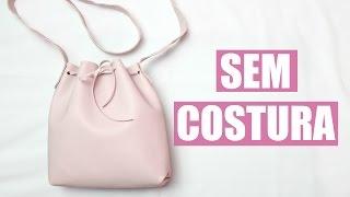 DIY Como Fazer Bucket Bag (Bolsa Saco) | Larissa Vale