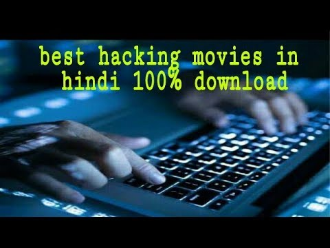 Top Hacking movies in hindi download links
