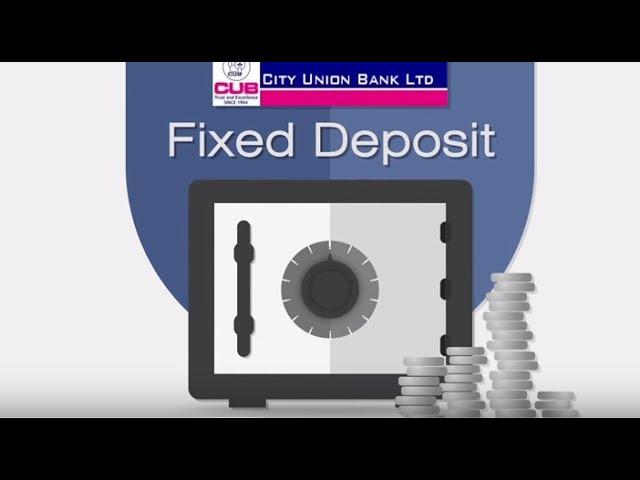 City Union Bank Fd Rates City Union Bank Fixed Deposit Calculator