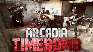 "The official music video for ""Timebomb"" by Arcadia Editor: John Mar..."