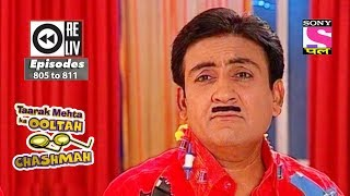 Weekly Reliv | Taarak Mehta Ka Ooltah Chashmah | 7th Oct to 13th Oct 2017 | Episode 805 to 811