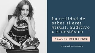 Psicóloga, terapeuta floral y Máster en PNL. ¿Eres visual, auditivo o kinestésico?