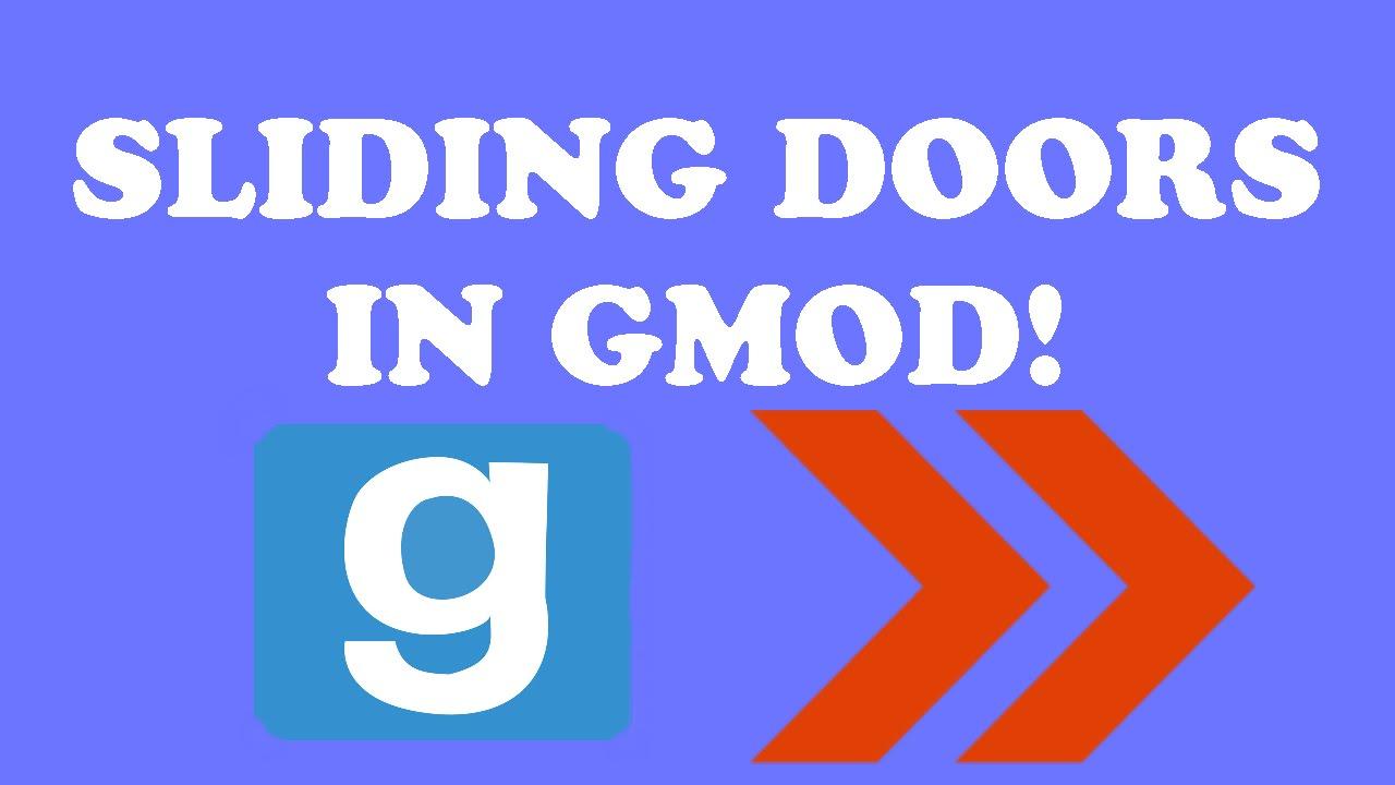 Make A Sliding Door In Gmod: Sliding Doors In Gmod