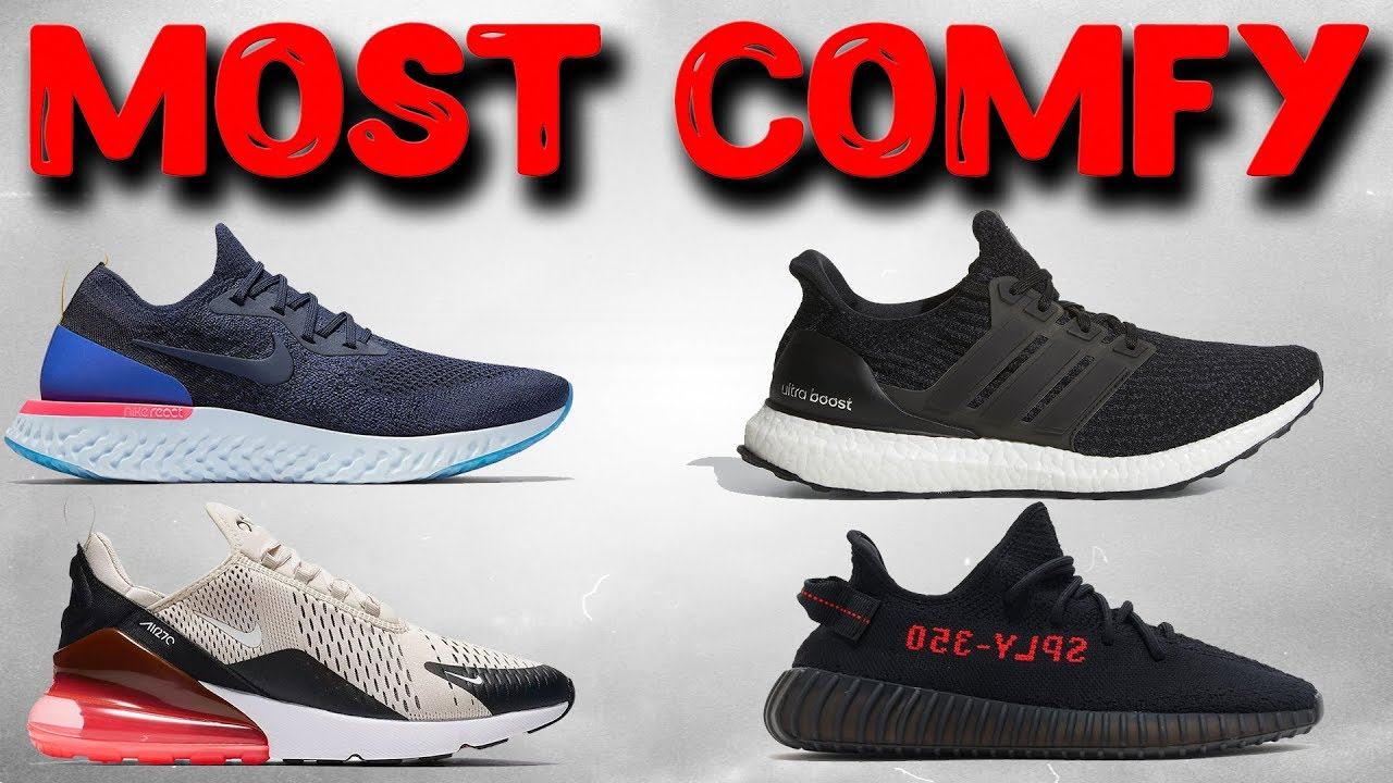 64f4ff5b52bbf Top 10 Most Comfortable Shoes 2018! The Sole Brothers