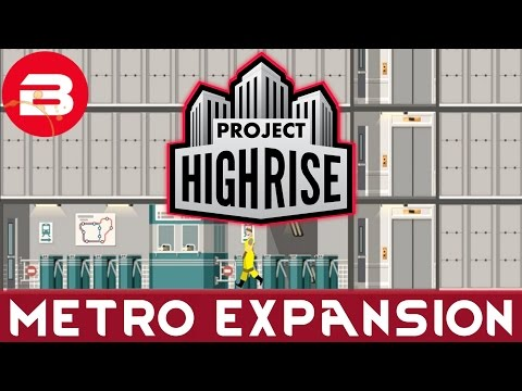 Project Highrise - METRO TRANSIT UPGRADE - Project Highrise Gameplay #9