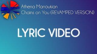 Athena Manoukian - Chains on You REVAMPED VERSION Lyrics (EUROVISION 2020 ARMENIA)