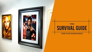 The Survival Guide for Photographers Part 1