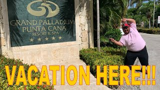 R&M Adventures: Grand Palladium Resort & Spa - Punta Cana, Dominican Republic (RESORT REVIEW)