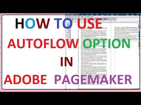 How to Use AutoFlow Option In Adobe Pagemaker
