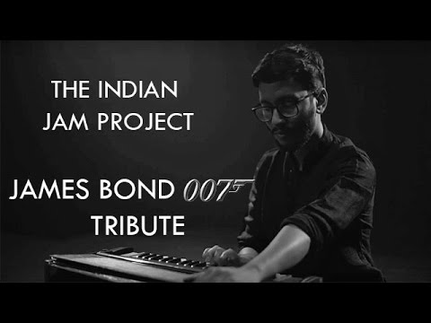 007 (James Bond)/Skyfall Indian Version | Tushar Lall | The Indian Jam Project