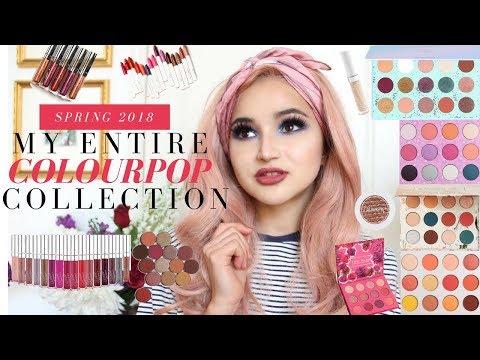 MY ENTIRE COLOURPOP COLLECTION   Makeup Collection Spring 2018