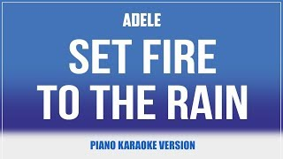 Set Fire To The Rain (Piano Version) KARAOKE - Adele