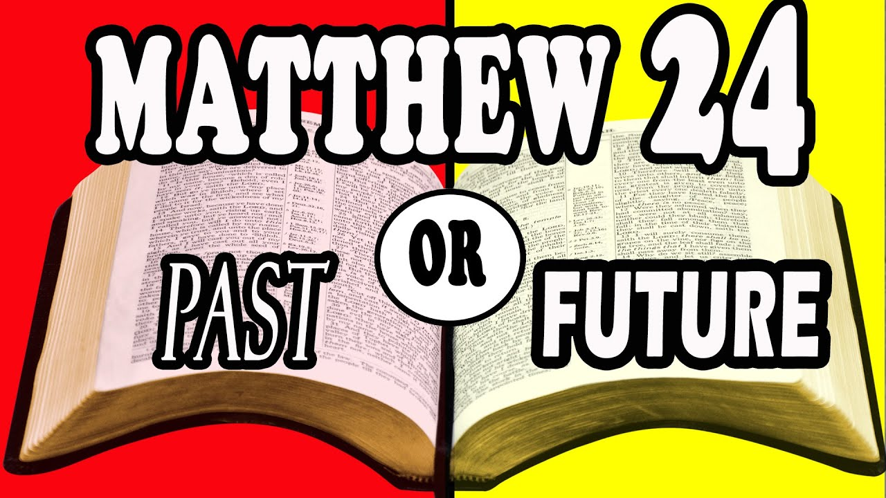 10 Reasons Matthew 24 Wasnt Fulfilled in AD 70