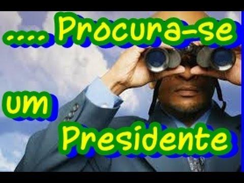Resultado de imagem para procura-se um presidente