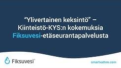 """""""Ylivertainen keksintö"""" - Kiinteistö-KYS:n kokemuksia Fiksuvesi-etäseurantapalvelusta"""