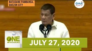One Mindanao: July 27, 2020