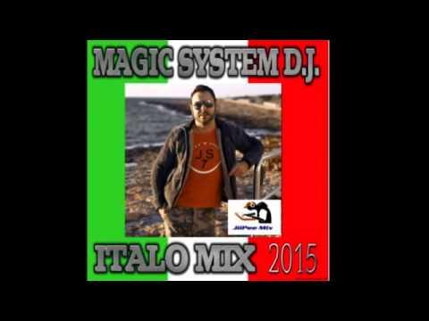 Magic System D.J. Italo Mix 2015