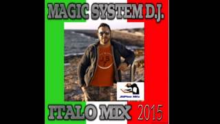 Magic System D.J. Italo Mix 2015