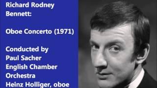 Richard Rodney Bennett: Oboe Concerto (1971) [Sacher-ECO]