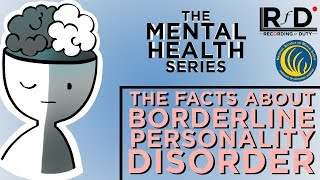 The facts about Borderline Personality Disorder