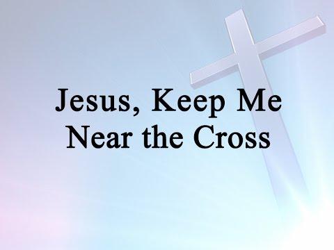 Jesus, Keep Me
