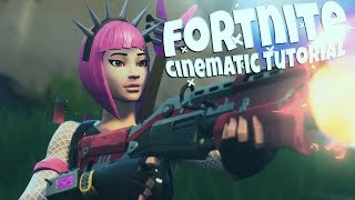 Fortnite Cinematic Tutorial In Under 10 Minutes! (IN-DEPTH)