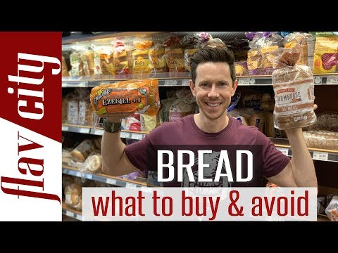 The Best Bread To Buy At The Grocery Store...And What To Avoid!