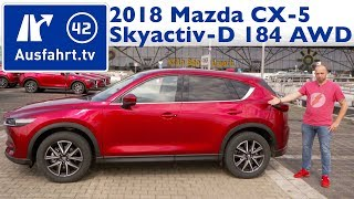 2018 Mazda CX-5 Skyactiv-D 184 AWD Sports-Line (MY2018) - Kaufberatung, Test, Review Ausfahrt.tv