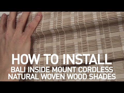 How to Install Bali® Cordless Natural Woven Wood Shades - Inside Mount