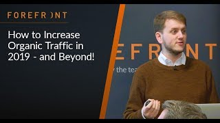 Increasing Your Organic Traffic in 2019 | Chris Philpot | RocketMill