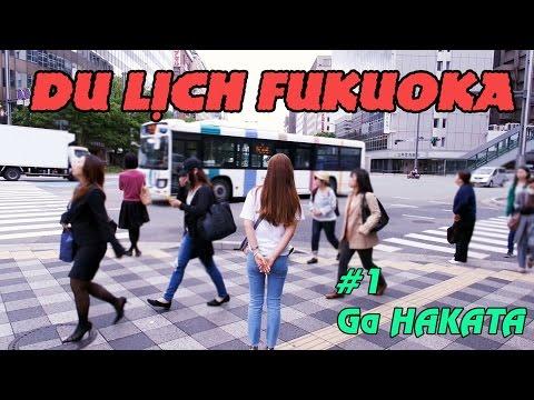 Du Lịch Fukuoka #1 Ga Hakata