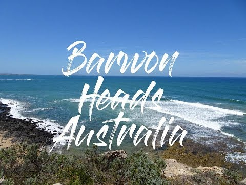 Barwon Heads, Australia in 3 minutes - barwon-heads