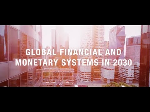 Global Financial and Monetary Systems in 2030